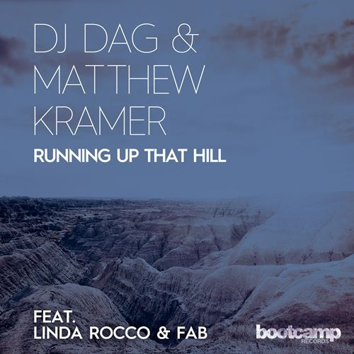 Dj Dag & Matthew Kramer - Running up that Hill